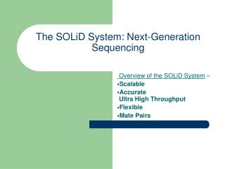 The SOLiD System: Next-Generation Sequencing