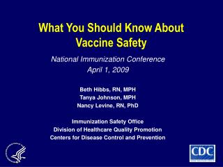 What You Should Know About  Vaccine Safety