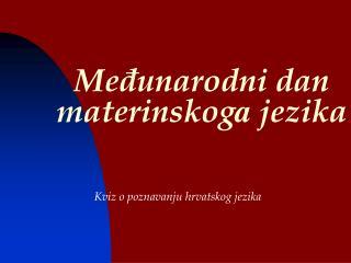 Međunarodni dan materinskog a  jezika