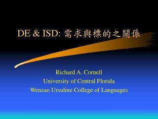DE & ISD:  需求與標的之關係