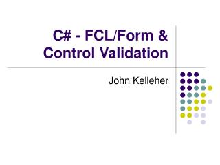 C# - FCL/Form & Control Validation