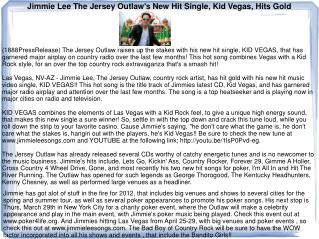 Jimmie Lee The Jersey Outlaw's New Hit Single, Kid Vegas, Hi