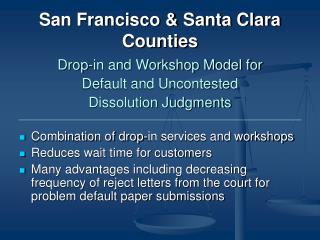 San Francisco & Santa Clara Counties