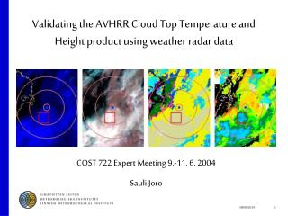 Validating the AVHRR Cloud Top Temperature and Height product using weather radar data