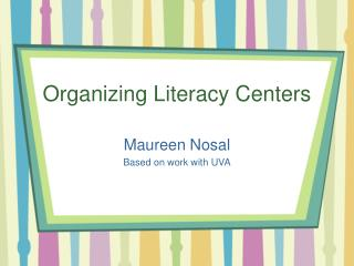 Organizing Literacy Centers