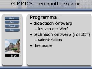 GIMMICS: een apotheekgame