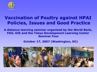 Vaccination of Poultry against HPAI  Policies, Issues and Good Practice
