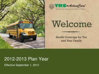 2012-2013 Plan Year