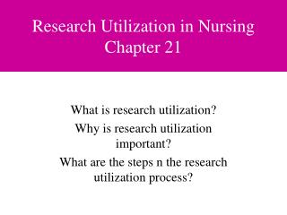 Research Utilization in Nursing Chapter 21
