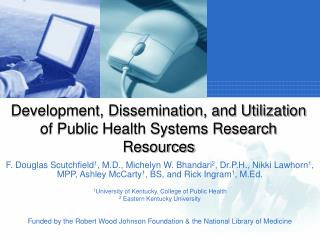 Development, Dissemination, and Utilization of Public Health Systems Research Resources