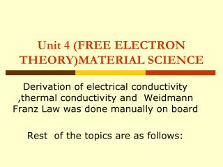 Unit 4 (FREE ELECTRON THEORY)MATERIAL SCIENCE