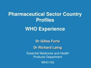Pharmaceutical Sector Country Profiles WHO Experience