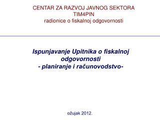Ispunjavanje Upitnika o fiskalnoj odgovornosti  - planiranje i računovodstvo-
