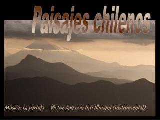 Paisajes chilenos