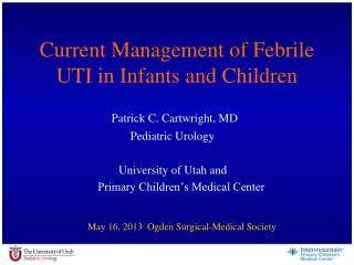 Current Management of Febrile UTI in Infants and Children