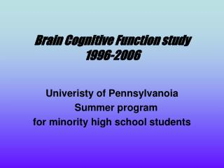 Brain Cognitive Function study 1996-2006