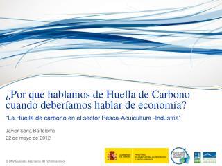 ¿Por que hablamos de Huella de Carbono cuando deberíamos hablar de economía?