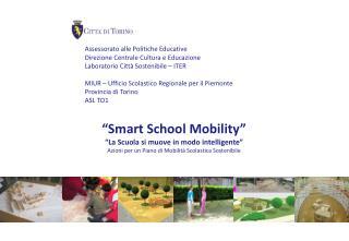 Assessorato alle Politiche Educative Direzione Centrale Cultura e Educazione