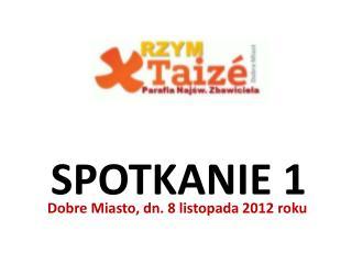 SPOTKANIE 1