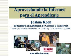 Aprovechando la Internet para el Aprendizaje