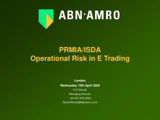 PRMIA/ISDA Operational Risk in E Trading