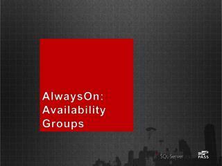 AlwaysOn: Availability Groups
