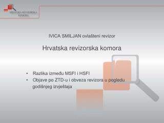 IVICA SMILJAN ovlašteni revizor Hrvatska revizorska komora
