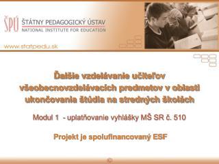 Ďalšie vzdelávanie učiteľov všeobecnovzdelávacích predmetov v oblasti