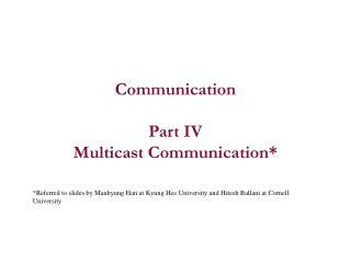 Communication Part IV Multicast Communication*