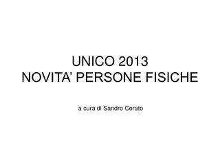 UNICO 2013 NOVITA' PERSONE FISICHE