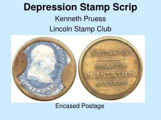 Depression Stamp ScripKenneth PruessLincoln Stamp Club