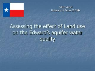 Assessing the effect of Land use on the Edward's aquifer water quality