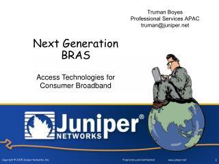 Next Generation BRAS