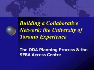 Building a Collaborative Network: the University of Toronto Experience