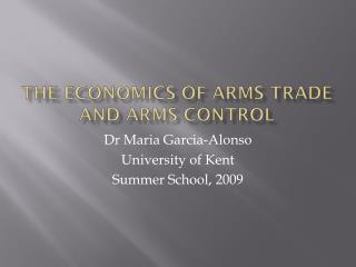 The economics of arms trade and arms control