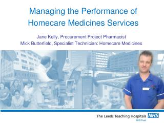 Managing the Performance of Homecare Medicines Services