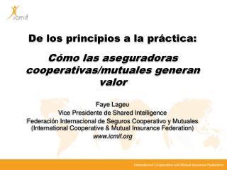 De los principios a la práctica: Cómo las aseguradoras cooperativas/mutuales generan valor