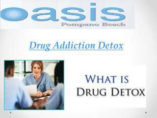 Drug Addiction Detox