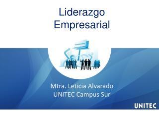 Mtra. Leticia Alvarado UNITEC Campus Sur