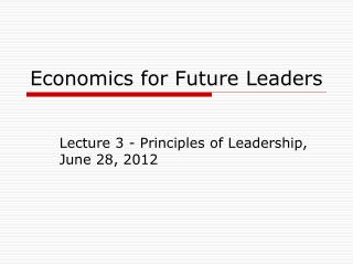 Economics for Future Leaders