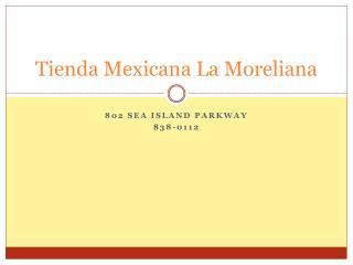 Tienda Mexicana La Moreliana