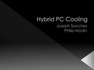 Hybrid PC Cooling