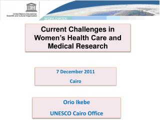 Current Challenges in Women's Health Care and Medical Research