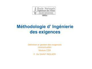 Méthodologie d' Ingénierie  des exigences