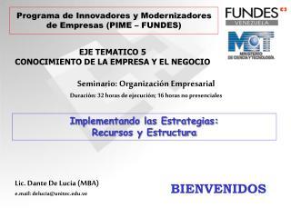 Programa de Innovadores y Modernizadores de Empresas (PIME – FUNDES)