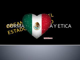 ORGANIZACIÓN DEL ESTADO MEXICANO
