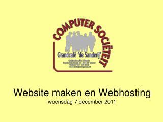 Website maken en Webhosting woensdag 7 december 2011