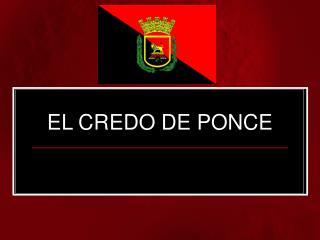 EL CREDO DE PONCE