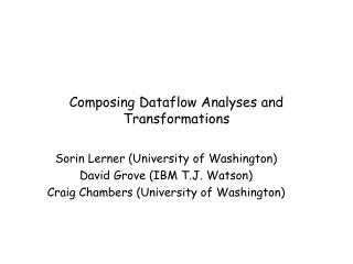 Composing Dataflow Analyses and Transformations