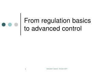 From regulation basics to advanced control
